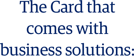 the card that comes with business solutions
